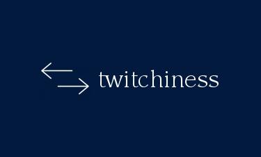 twitchiness