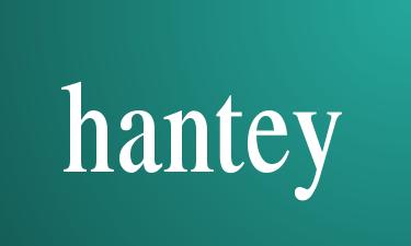 hantey